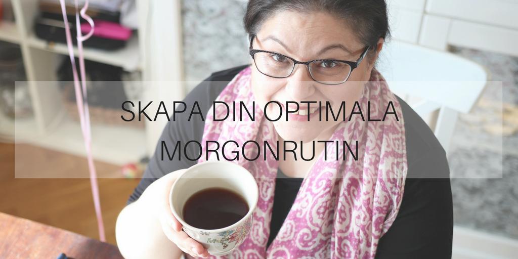 Skapa din optimala morgonrutin
