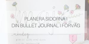 Planera sidorna i din Bullet Journal i förväg