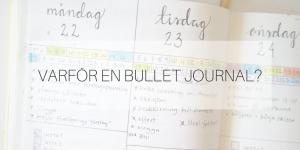 Varför en Bullet Journal och inte bara en vanlig planeringskalender?