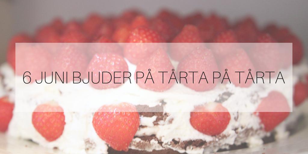 6 juni blir det tårta på tårta