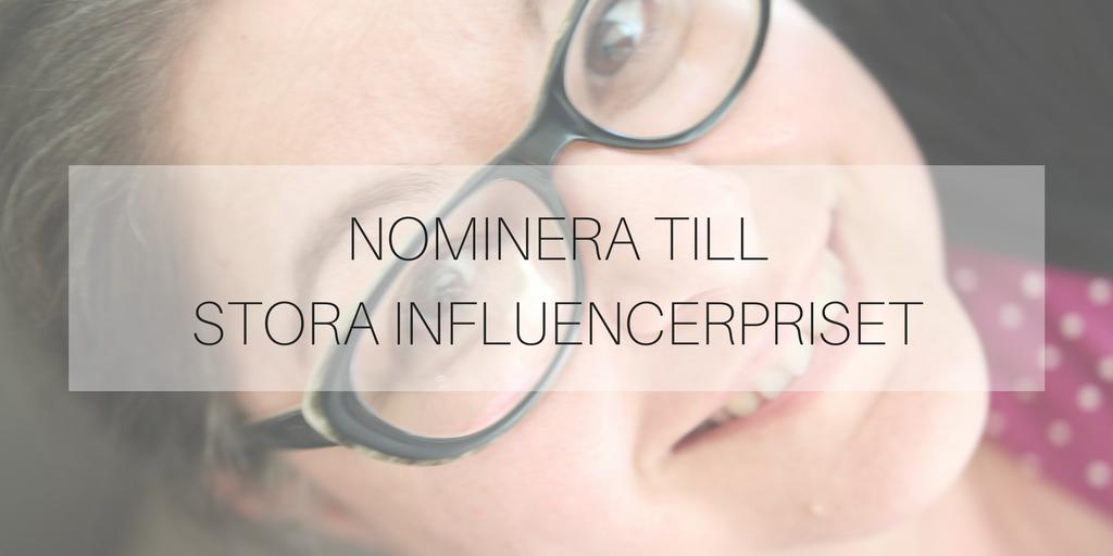 Nominera till Stora Influencerpriset