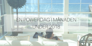 En POWERdag i månaden under 2018