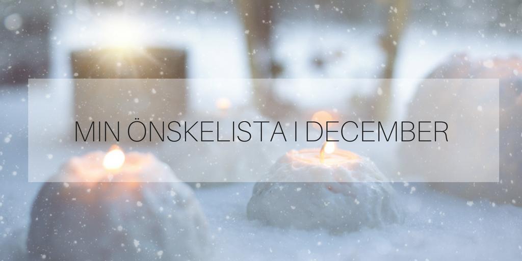 Min önskelista i december