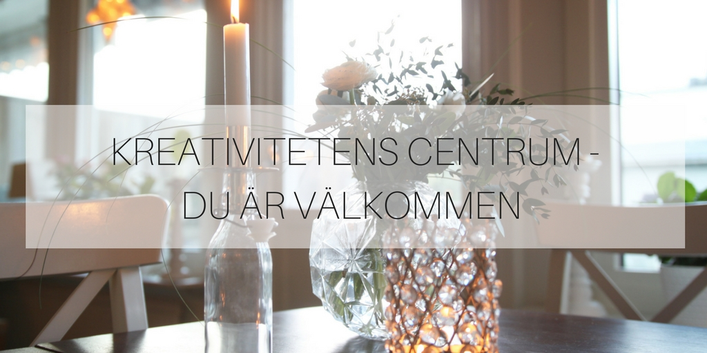 kreativitetens centrum