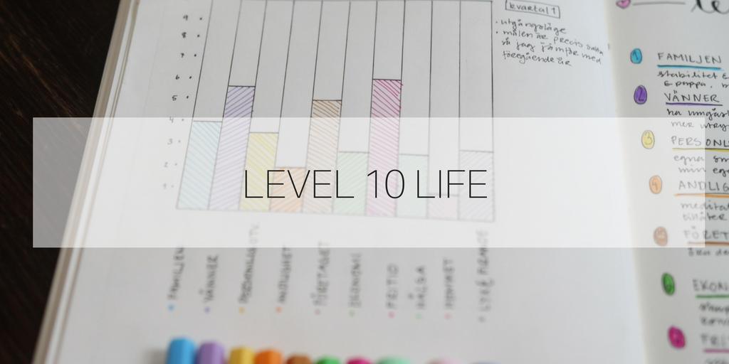 Level 10 life