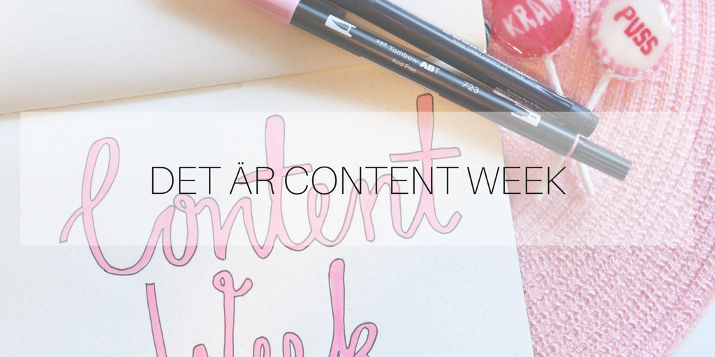 Det är Content Week