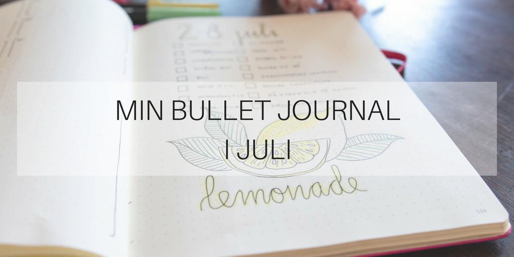 Min Bullet Journal i juli