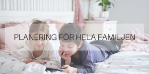 Planering för hela familjen
