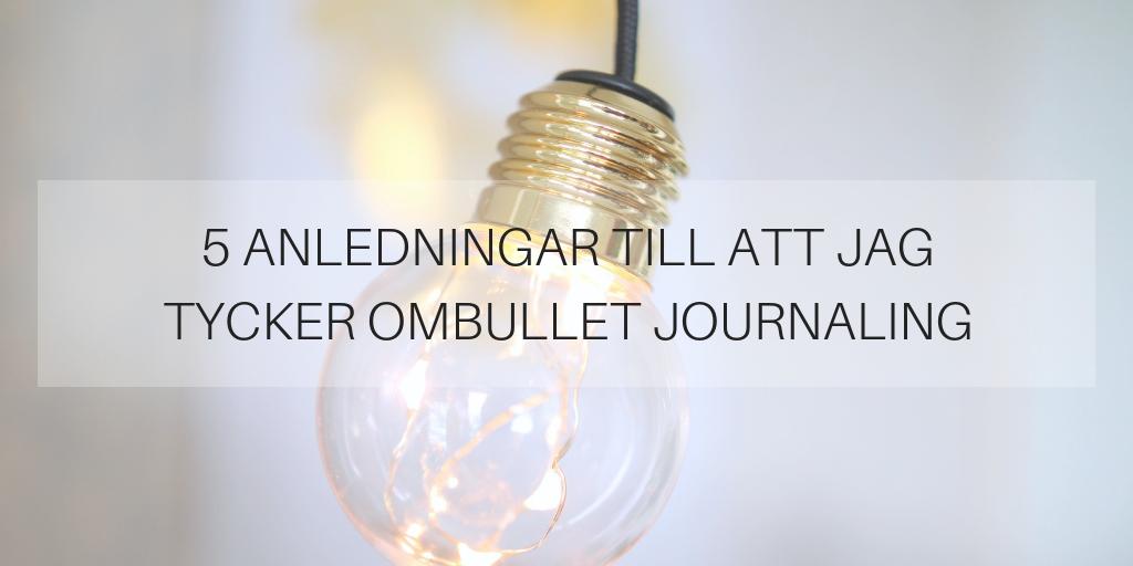 5 anledningar till att jag tycker om Bullet Journaling